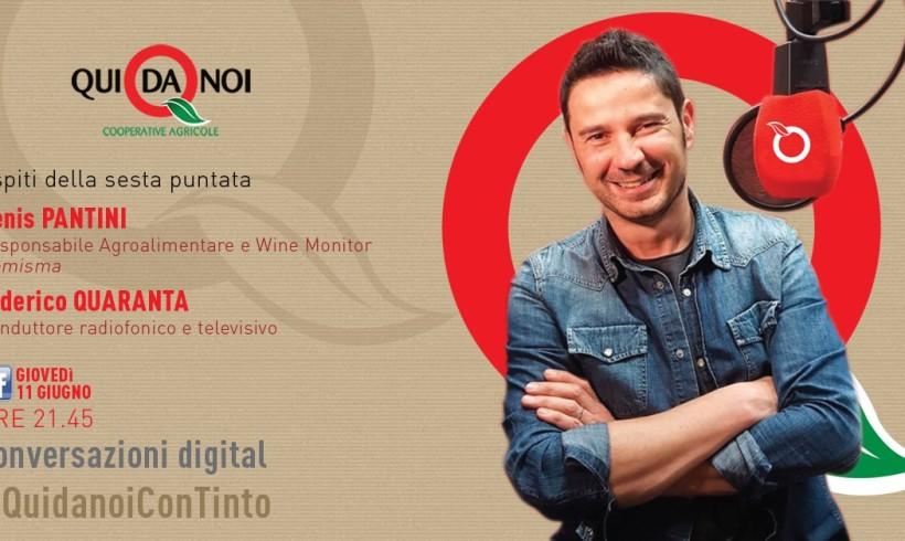 #QuidanoiConTinto: questa sera in diretta facebook con Denis Pantini e Federico Quaranta